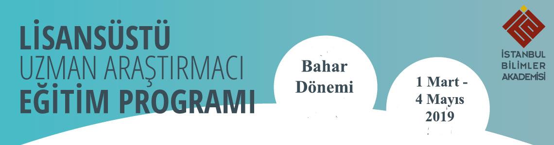 UZMAN ARAŞTIRMACI EĞİTİM PROGRAMINDA BAHAR DÖNEMİ BAŞLADI!
